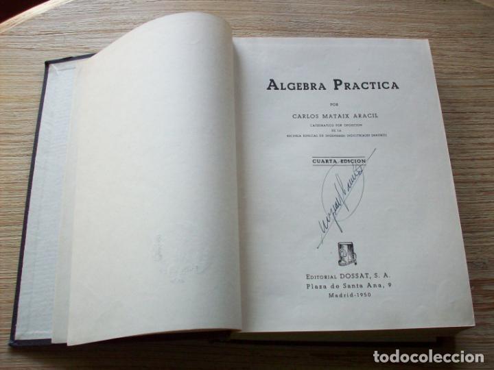 Libros antiguos: ALGEBRA PRACTICA . CARLOS MATAX ARACIL . CUARTA EDICION . - Foto 2 - 197220126