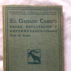 Libros antiguos: EL GANADO CABRIO SANZ DE EGAÑA EDITORIAL CALPE 1922. Lote 197453481