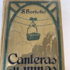 Libros antiguos: CANTERAS Y MINAS POR S. BERTOLIO. Lote 197628891