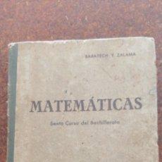 Libros antiguos: MATEMÁTICAS SEXTO CURSO DE BACHILLERATO. Lote 197639032