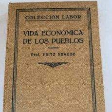 Libros antiguos: VIDA ECONÓMICA DE LOS PUEBLOS. Lote 198111000
