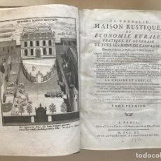 Libros antiguos: LA NOUVELLE MAISON RUSTIQUE..., 2 TOMOS (IYII), 1790. L. LIGER. POSEE 41GRABADOS Y FIGURAS. Lote 198399371