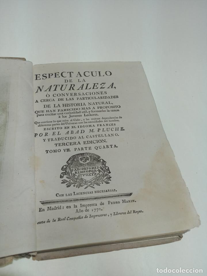Libros antiguos: Espectáculo de la naturaleza. Historia natural. Abab M. Pluche. Tomo VII. Madrid. 1771. Imp. Pedro M - Foto 3 - 198489887