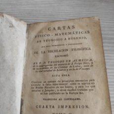 Libri antichi: CARTAS FISICO MATEMATICAS DE TEODOSIO A EUGENIO TOMO II 1827. Lote 198506652