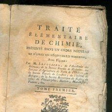 Livros antigos: NUMULITE L1298 TRAITÉ ÉLÉMENTAIRE DE CHIMIE PRÉSENTÉ DANS UN ORDRE NOUVEAU LAVOISIER 1789 QUÍMICA. Lote 198567385