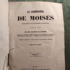Libros antiguos: 1850. COSMOGONÍA DE MOISÉS. ESTUDIO ANTIGÜEDAD DEL MUNDO. PALEONTOLOGÍA.. Lote 198609007