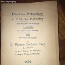 Libros antiguos: 1918. POBLADOS PREHISTÓRICOS DE LA PROVINCIA DE TERUEL. DEDICADO POR EL AUTOR.. Lote 199351586