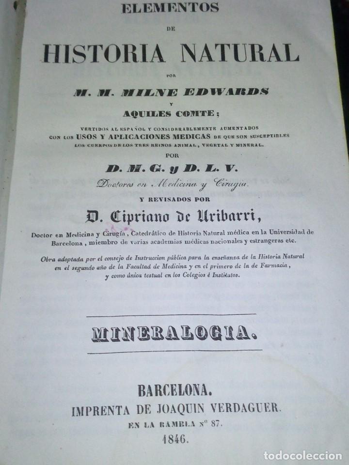 Libros antiguos: ~~~~ ELEMENTOS DE HISTORIA NATURAL, MINERALOGIA, MILNE EDWARDS.1846 IMPRENTA JOAQUIN VERDAGUER ~~~~ - Foto 3 - 199520865