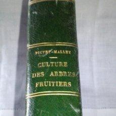 Libros antiguos: ~~~~ TRAITE DE LA CULTURE DES ARBRES FRUITIERS, FORSYTH JARDINERO REAL DE SU MAJESTAD BRITANICA ~~~~. Lote 199523421