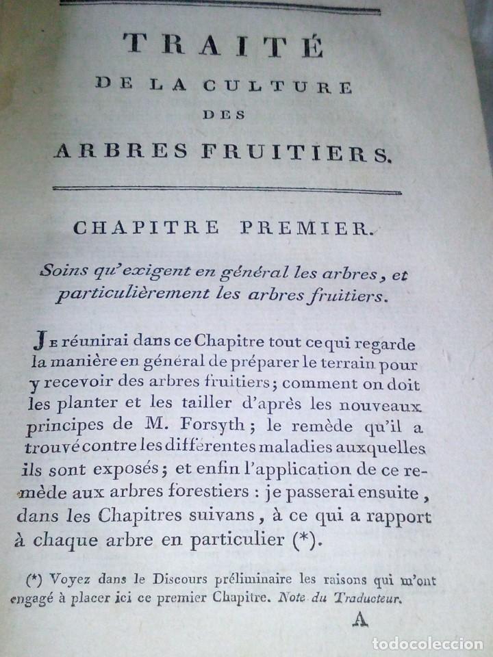Libros antiguos: ~~~~ TRAITE DE LA CULTURE DES ARBRES FRUITIERS, FORSYTH JARDINERO REAL DE SU MAJESTAD BRITANICA ~~~~ - Foto 4 - 199523421