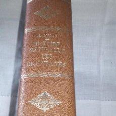 Libros antiguos: ~~~~ HISTOIRE NATURELLE DES CRUSTACÉS, DES ARACNIDES ET DES MYRIAPODES PAR M. LUCAS ~~~~. Lote 199524517