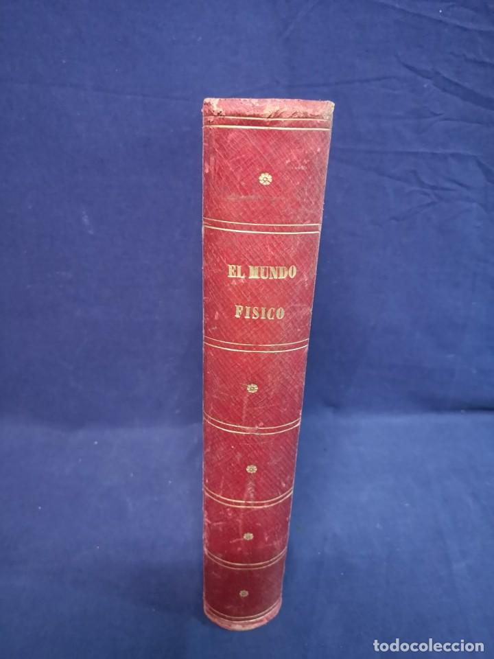 EL MUNDO FISICO.EDITORIAL MONTANER Y SIMON 1882 (Libros Antiguos, Raros y Curiosos - Ciencias, Manuales y Oficios - Física, Química y Matemáticas)