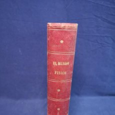 Libros antiguos: EL MUNDO FISICO.EDITORIAL MONTANER Y SIMON 1882. Lote 200282402