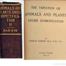 Libros antiguos: AÑO 1897: CHARLES DARWIN: THE VARIATION OF ANIMALS AND PLANTS UNDER DOMESTICATION. . Lote 200294202