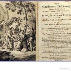 Libros antiguos: AÑO 1754: DICCIONARIO DE LOS JARDINEROS: ÁRBOLES, FLORES, PLANTAS...LONDRES.. Lote 200296106