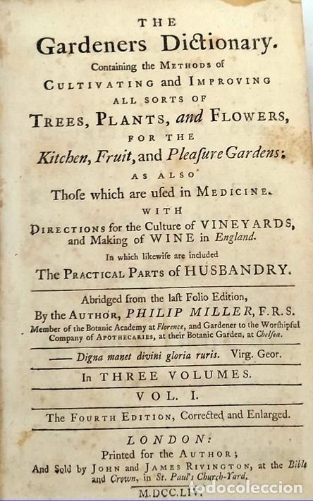 Libros antiguos: AÑO 1754: DICCIONARIO DE LOS JARDINEROS: ÁRBOLES, FLORES, PLANTAS...LONDRES. - Foto 2 - 200296106