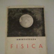 Libros antiguos: ARISTÓTELES FÍSICA, LIBRERÍA BERGUA 1935, CUBIERTAS CON TERCIOPELO, LIBRO FIRMADO POR RUIZ DE ALDA. Lote 200508071
