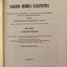 Libros antiguos: ANALISIS QUIMICA CUALITATIVA 1853 (DOS TOMOS). Lote 200514610