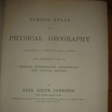 Libros antiguos: ESTUDIO GEOLÓGICO, HIDROGRÁFICO, METEROLÓGICO E HISTORIA NATURAL, 1881, JOHNSTON, LONDRES, EDIMBURGO. Lote 201145111
