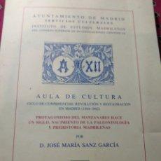 Libros antiguos: PROTAGONISMO DEL MANZANARES. PALEONTOLOGIA Y ARQUEOLOGÍA.. Lote 201535368