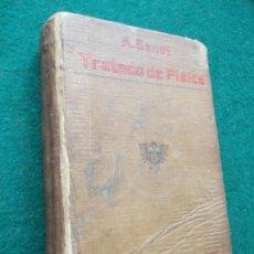 Libros antiguos: TRATADO ELEMENTAL DE FÍSICA EXPERIMENTAL Y RAZONADA 1914. Lote 201716800