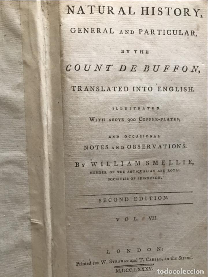 Libros antiguos: NATURAL HISTORY GENERAL..., 7 tomos, 1985 y 1991. BUFFON/WILLIAM SMELLIE. 291 grabados - Foto 62 - 202015646
