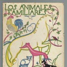 Libros antiguos: LOS ANIMALES FAMILIARES, DE ÁNGEL CABRERA. AÑO 1960 (10.8). Lote 203265895