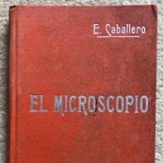 Livros antigos: EL MICROSCOPIO - ERNESTO CABALLERO - MANUALES SOLER. Lote 203441927
