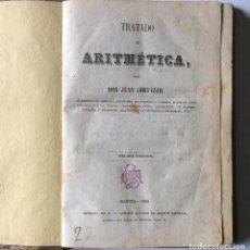 Libros antiguos: TRATADO DE ARITMÉTICA JUAN CORTÁZAR IMPRENTA DE F. SÁNCHEZ AÑO 1858 SIGLO XIX. Lote 204075615