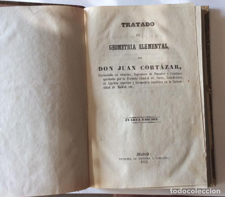 Libros antiguos: TRATADO DE GEOMETRIA ELEMENTAL. y ELEMENTOS DE MATEMATICAS JUAN CORTÁZAR. 1852/1853 - Foto 2 - 204078498