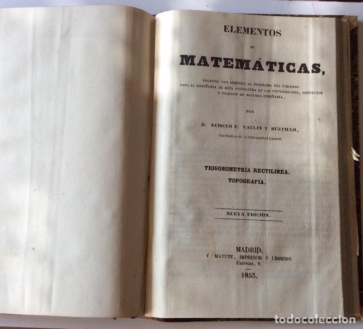 Libros antiguos: TRATADO DE GEOMETRIA ELEMENTAL. y ELEMENTOS DE MATEMATICAS JUAN CORTÁZAR. 1852/1853 - Foto 3 - 204078498
