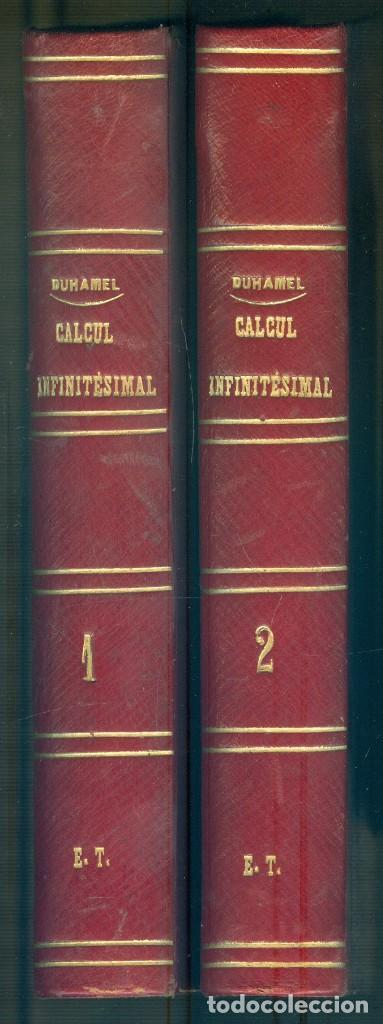NUMULITE L1386 ÉLÉMENTS DE CALCUL INFINITÉSIMAL PAR M. DUHAMEL PARIS 1874 MATEMÁTICAS CÁLCULO 2 TOMO (Libros Antiguos, Raros y Curiosos - Ciencias, Manuales y Oficios - Física, Química y Matemáticas)