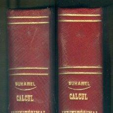 Libros antiguos: NUMULITE L1386 ÉLÉMENTS DE CALCUL INFINITÉSIMAL PAR M. DUHAMEL PARIS 1874 MATEMÁTICAS CÁLCULO 2 TOMO. Lote 204453836