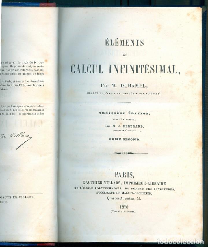 Libros antiguos: NUMULITE L1386 Éléments de calcul infinitésimal par M. Duhamel Paris 1874 Matemáticas cálculo 2 tomo - Foto 3 - 204453836