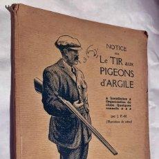 Libros antiguos: ANTIGUO LIBRO DE CAZA DE PALOMAS. AÑOS 20 DEL SIGLO PASADO. ILUSTRADO.. Lote 204470541