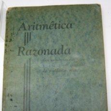 Libros antiguos: MUY RARO - ARITMETICA RAZONADA - RAFAEL CARMONA COLOMBIA - PROBLEMAS RESUELTOS. Lote 204525300