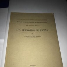 Libros antiguos: MINERALES DE ESPAÑA CASTRO BAREA, PEDRO LOS ARAGONITOS DE ESPAÑA MADRID MUSEO NACIONAL C. NATU 1919. Lote 204702167
