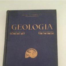 Libros antiguos: GEOLOGÍA MODERNA, R.P. MIGUEL GUTIERREZ, 1927. Lote 205003592