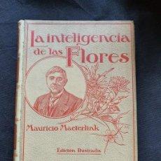 Libros antiguos: LA INTELIGENCIA DE LAS FLORES-MAURICIO MAETERLINK 1914.MONTANER Y SIMON. Lote 206232416