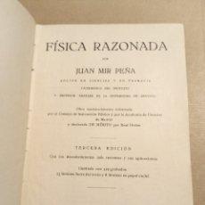 Libros antiguos: 1934 FÍSICA RAZONADA JUAN MIRA PEÑA GRANADA. Lote 206491506