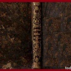 Libros antiguos: AÑO 1856. LOS TRES TESOROS REUNIDOS. ARITMETICA MERCANTIL. TENEDURIA DE LIBROS. LA SIMPLE ESCRITURA.. Lote 206556301