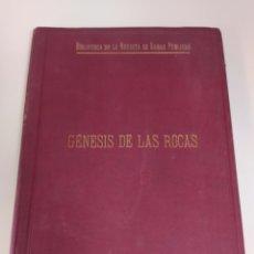 Libros antiguos: GÉNESIS DE LAS ROCAS POR GONZALO MORAGAS 1898. Lote 207001855