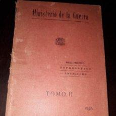 Libros antiguos: LIBRO 2128 MINISTERIO DE LA GUERRA TOMO II REGLAMENTO TOPOGRAFICO ARTILLERO 1928. Lote 207003891