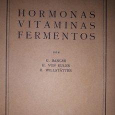 Libros antiguos: HORMONAS VITAMINAS FERMENTOS. Lote 207169538