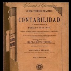 Libros antiguos: AÑO 1905. CURSO TEORICO PRACTICO DE CONTABILIDAD. DERECHO MERCANTIL. MARTIN Y HERRERA. A. BERGALLI.. Lote 207275958