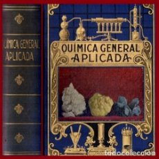 Livros antigos: AÑO 1935 - BIBLIOTECA HISPANIA. QUIMICA GENERAL APLICADA. LUIS POSTIGO. ED. RAMON SOPENA.. Lote 207402626