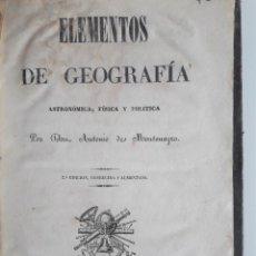 Libros antiguos: ELEMENTOS DE GEOGRAFÍA, ASTRONÓMICA, FÍSICA Y POLÍTICA. MONTENEGRO, ANTONIO DE MADRID, AGUADO, 1840. Lote 207467151