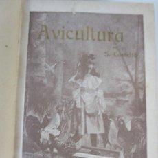 Libros antiguos: AVICULTURA - CURSO GALLINOCULTURA E INDUSTRIAS ANEXAS - D. SALVADOR CASTELLÓ - AÑO 1904. Lote 207630962