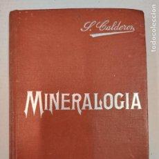 Libros antiguos: MINERALOGÍA - SALVADOR CALDERÓN - MANUALES SOLER VII. Lote 207846201