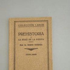 Libros antiguos: 3 LOTES - PREHISTORIA I, II Y III - DR. MORITZ HOERNES - EDITORIAL LABOR. Lote 208076835